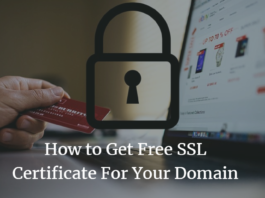 How to Get Free SSL Certificate For Your Domain