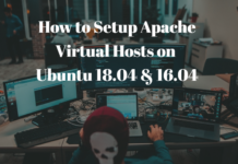 How to Setup Apache Virtual Hosts on Ubuntu 18.04 & 16.04
