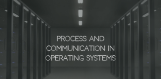 Process and Communication in Operating Systems