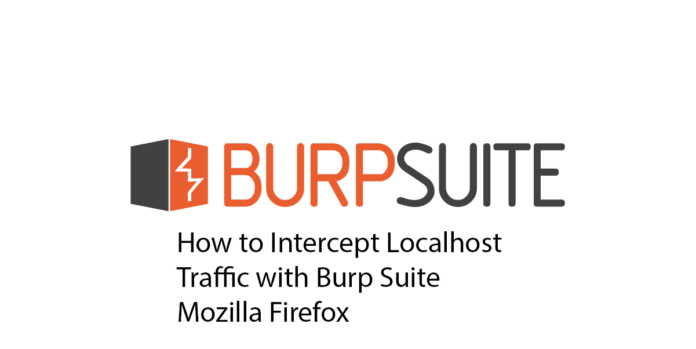 How to Intercept Localhost Traffic with Burp Suite Mozilla Firefox